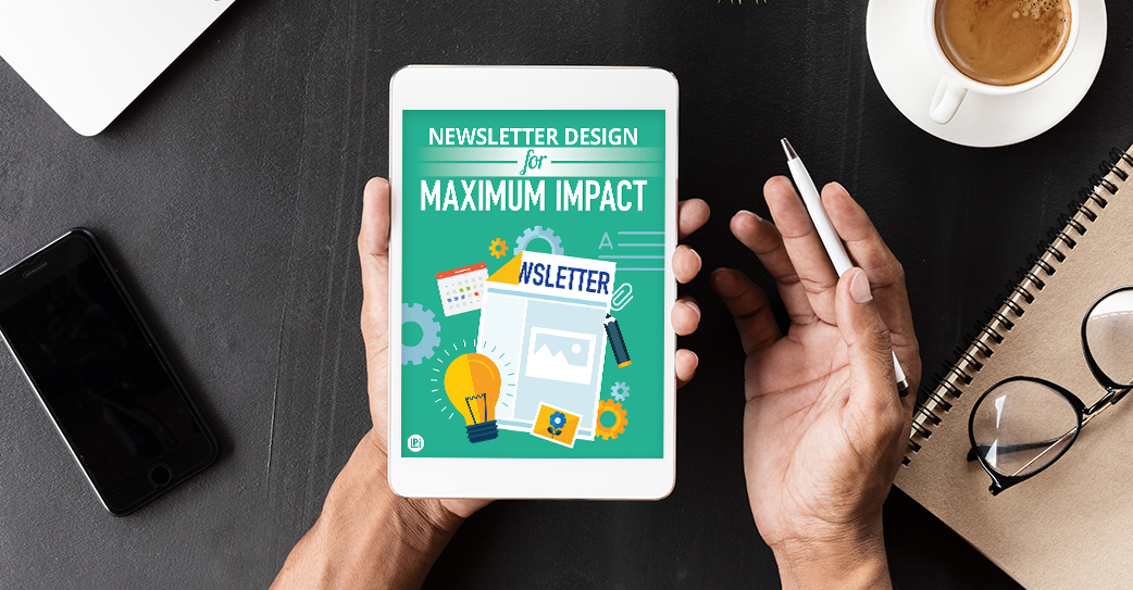 Resource 'Newsletter Design for Maximum Impact' read on tablet