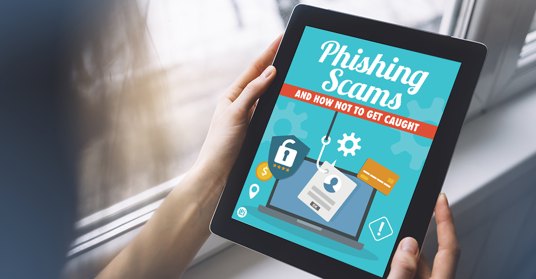 Resource 'Phishing Scams and How Not to Get Caught' read on tablet